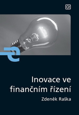 Inovace ve finančním řízení - Zdeněk Raška