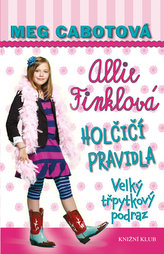 Holčičí pravidla 5: Allie Finklová - Velký třpytkový podraz