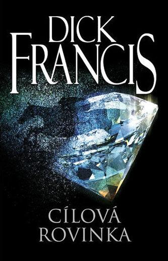 Cílová rovinka - Dick Francis