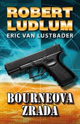 Bourneova zrada (Pátý díl série o Jasonu Bourneovi!) - 2. vydání