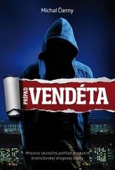 Prípad Vendéta