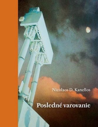 Posledné varovanie - Nicolaos D. Kanellos