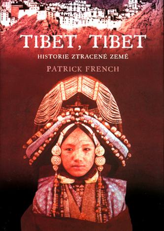 Tibet, Tibet - Historie ztracené země