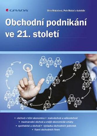 Obchodní podnikání ve 21. století