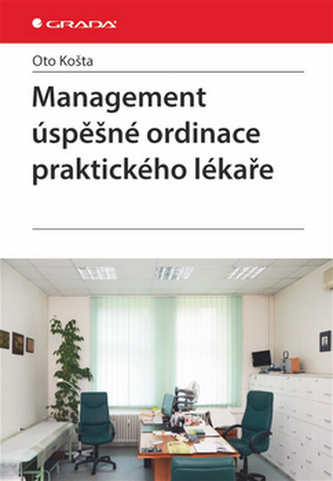 Management úspěšné ordinace praktického lékaře
