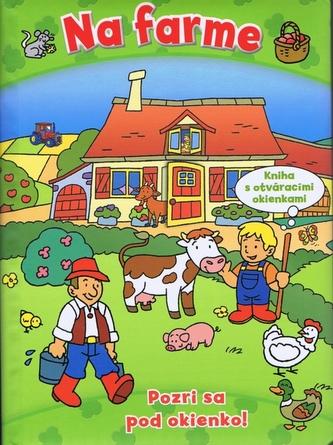 Na farme Pozri sa pod okienko