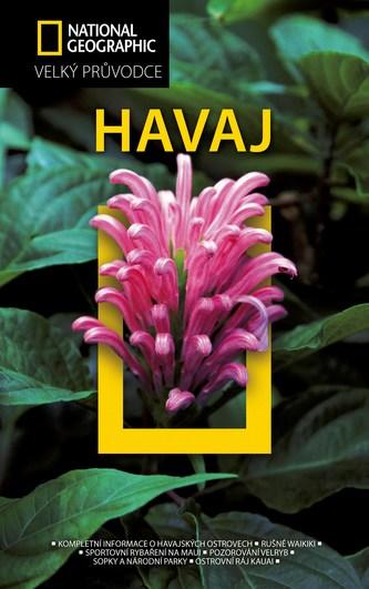 Havaj - Velký průvodce National Geographic