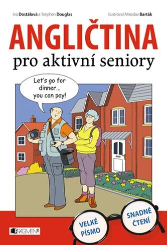 Angličtina pro aktivní seniory - Iva Dostálová