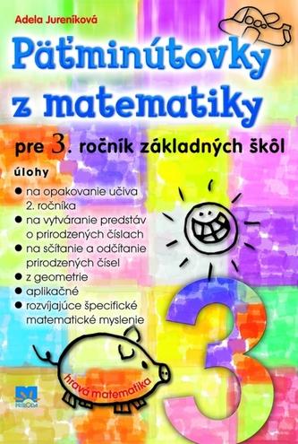 Päťminútovky z matematiky pre 3. ročník základných škôl