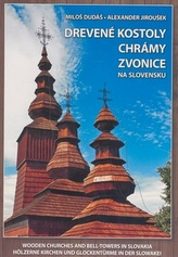 Drevené kostoly chrámy zvonice na Slovensku