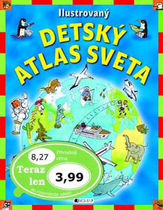 Ilustrovaný detský atlas sveta