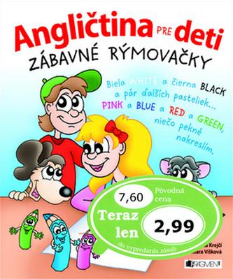Angličtina pre deti Zábavné rýmovačky - Henrieta Krejčí