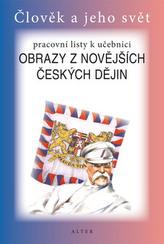 Pracovní listy k učebnici Obrazy z novějších českých dějin