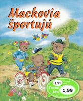 Mackovja športujú
