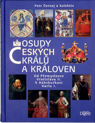 Osudy českých králů a královen