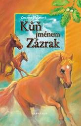 Kůň jménem Zázrak
