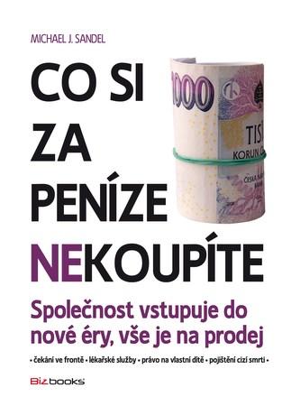 Co si za peníze (ne)koupíte