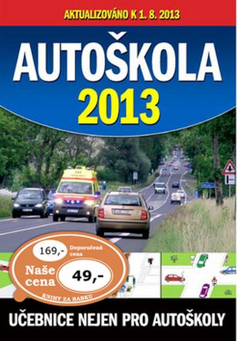 Autoškola 2013 aktualizováno k 1.8.2013