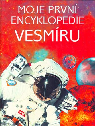 Moje první encyklopedie Vesmír