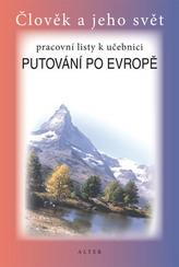 Pracovní listy k učebnici Putovnání po Evropě
