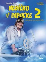 Nebíčko v papuľke 2 - Ani šéfkuchár nemá recept na všetko! (slovensky)