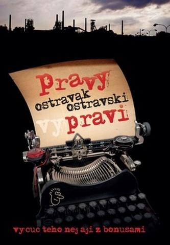 Pravy Ostravak Ostravski vypravi