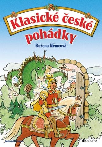 Klasické české pohádky – Božena Němcová - Božena Němcová