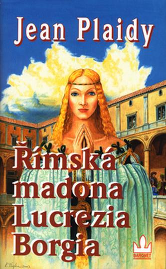 Římská madona Lucrezia Borgia