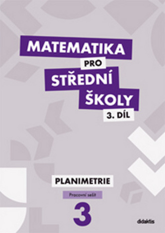 Matematika pro střední školy 3 díl