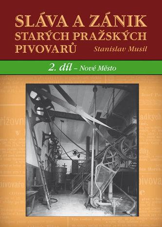 Sláva a zánik starých pražských pivovarů
