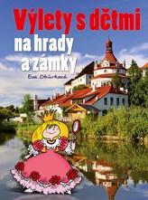 Výlety s dětmi na hrady a zámky