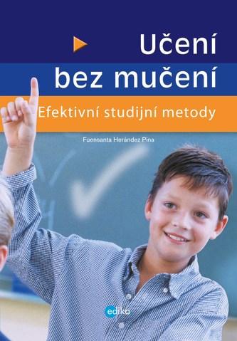 Učení bez mučení, Efektivní studijní metody