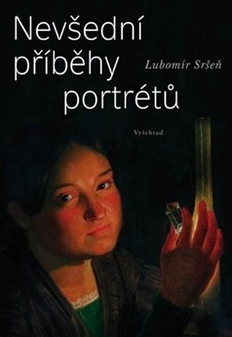 Nevšední příběhy portrétů - Puchmajer, Sedláček, Hanka, Rajská, Němcová