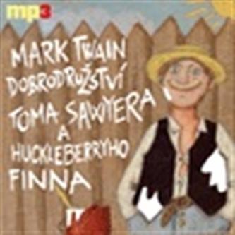 Dobrodružství Toma Sawyera a Huckleberryho Finna - CDmp3 - Mark Twain
