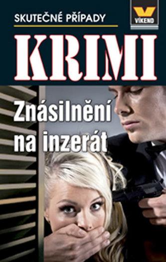 Krimi - Znásilnění na inzerát