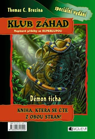 Klub záhad – Neviditelná bestie + Démon ticha
