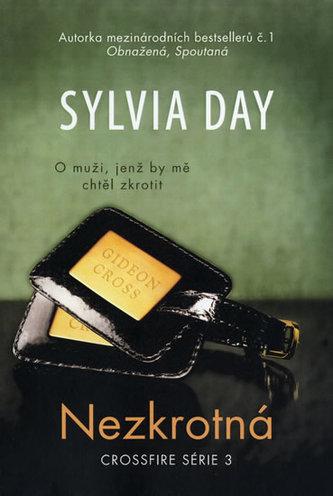 Nezkrotná - Crossfire série 3 - Sylvia Day