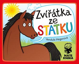 Zvířátka ze statku - Vendula Hegerová