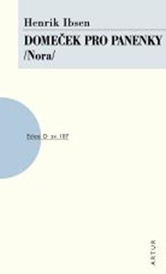 Domeček pro panenky /Nora/ - Henrik Ibsen