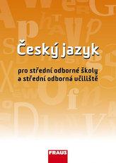 Český jazyk pro SOŠ a SOU UČ