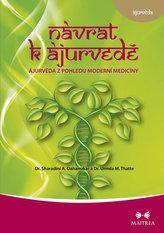 Návrat k ájurvédě - Ájurvéda ve světle moderní medicíny