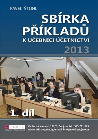 Sbírka příkladů k učebnici účetnictví I. díl 2013