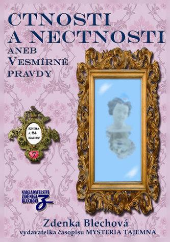 Ctnosti a nectnosti aneb vesmírné pravdy - kniha + 24 karet - Zdenka Blechová