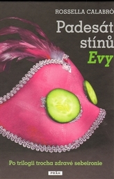 Padesát stínů Evy - Po trilogii trochu zdravé sebeironie