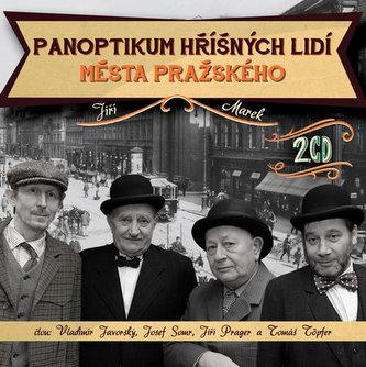Panoptikum hříšných lidí města pražského - 2CD - Jiří Marek