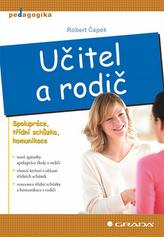 Učitel a rodič - Spolupráce, třídní schůzka, komunikace