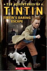 Popcorn ELT Readers 1: The Adventures of Tintin - Tintin´s Daring Escape