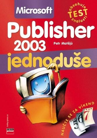 Microsoft Publisher 2003 jednoduše