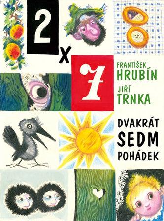 Dvakrát sedm pohádek - František Hrubín