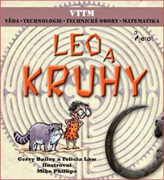 LEO A KRUHY - Věda – Technologie - Technické obory - Matematika - Gerry Bailey
